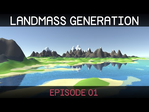 [Unity 5] Procedural Landmass Generation (E01: Introduction)