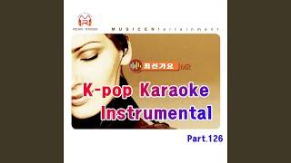 Oh! Gani (오가니) (Originally Performed By Country CoCo) (Karaoke)