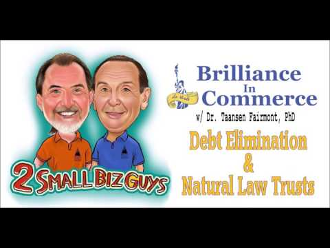 Debt Elimination & Natural Trusts