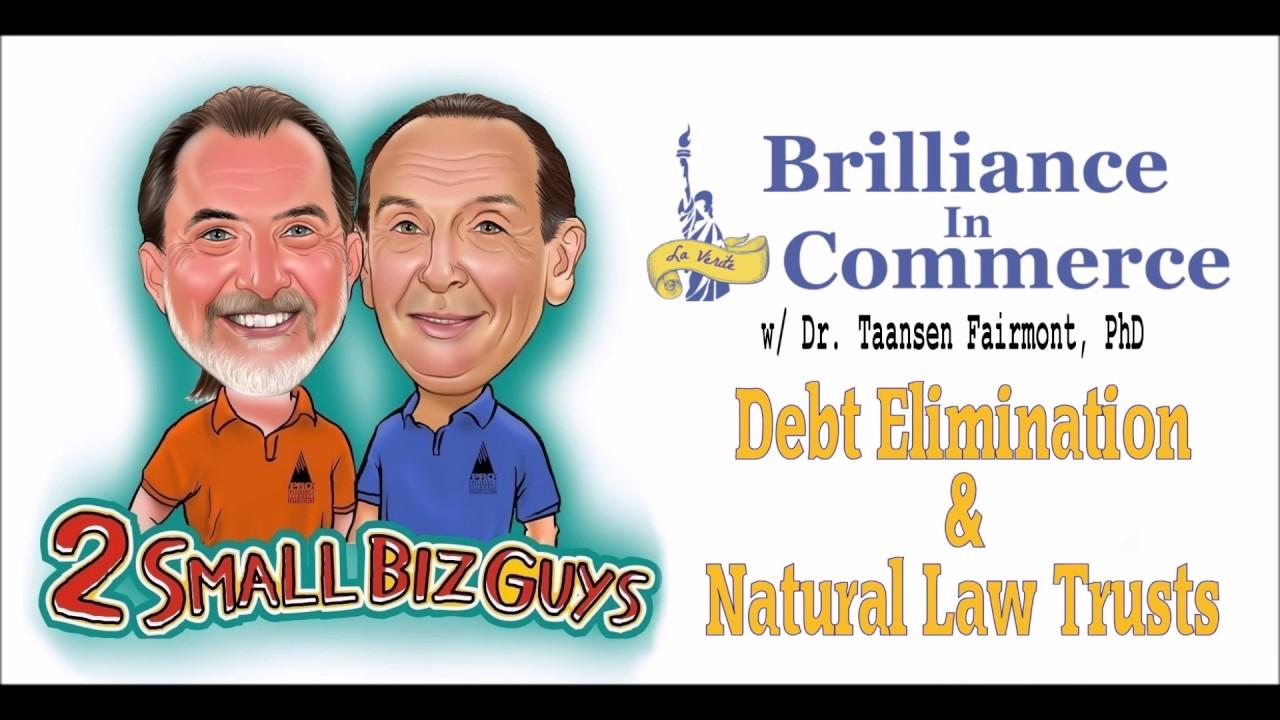 Debt Elimination & Natural Trusts