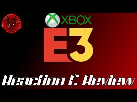 Reaction & Review - Microsoft & XBox E3 2019 Conference