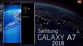 Samsung Galaxy A7 (2018) Confirm? First Look, Specs, Price, Release Date -Galaxy A7 2018 Leaks
