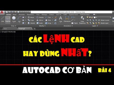 Các lệnh hay dùng nhất trong CAD    Autocad cơ bản - Bài 4