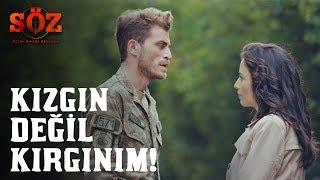 Söz | 55.Bölüm - Kızgın Değilim, Kırgınım!