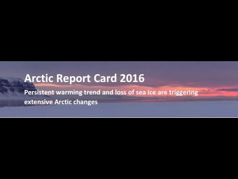 Arctic Report Card 2016 (December 2016)