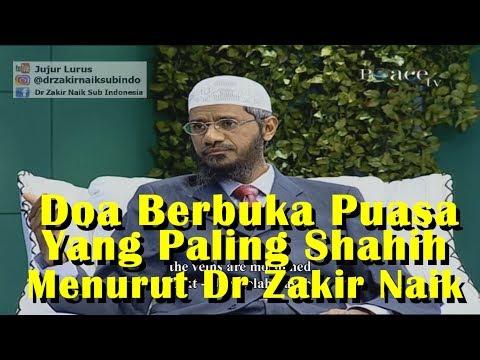 Doa Berbuka Puasa Yang Paling Shahih - Dr Zakir Naik Subtitle Indonesia
