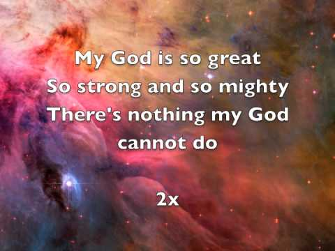 My God Is So Great, So Strong And So Mighty