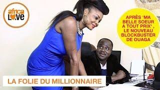 La folie du millionnaire (film africain, Burkina 2017) - les 10 premières minutes