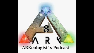 ARKeologist's Podcast Eps 57: AFK Kick, Tame Limit Woes, DX12 Dropped, and ARK Lore