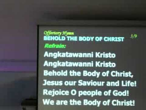 Behold The Body of Christ