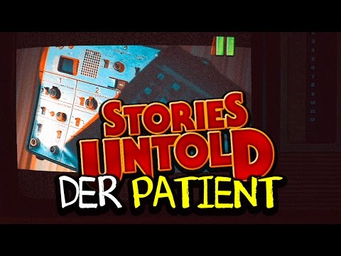 STORIES UNTOLD 🈲 DER PATIENT