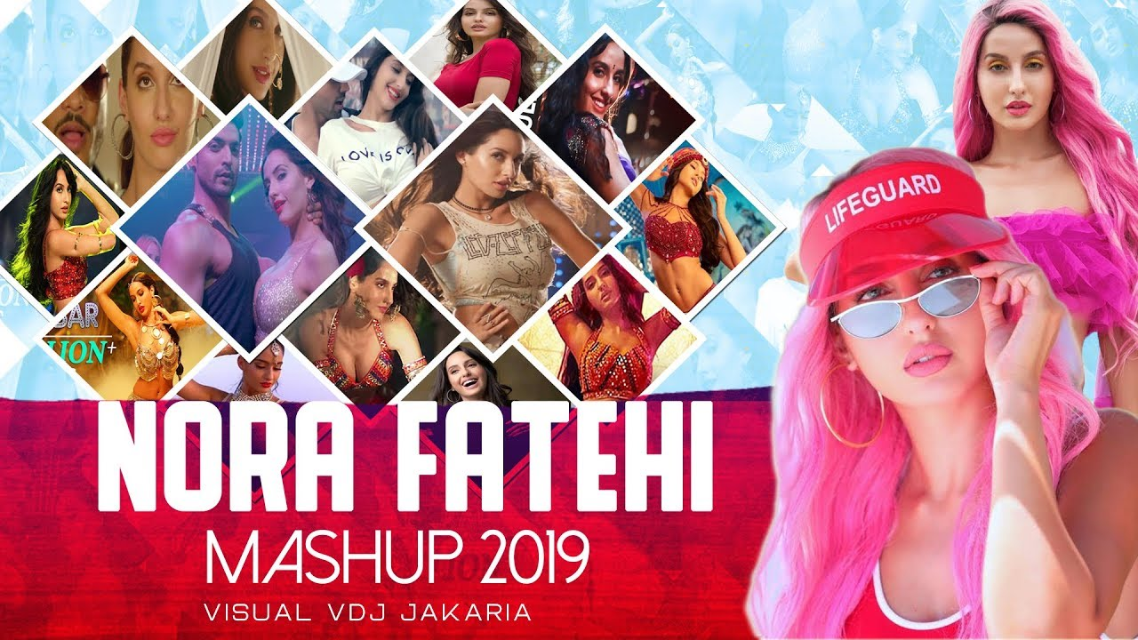 Nora Fatehi Mashup 2019 | Best Nora Fatehi  Party Song | DJ Dalal London | VDJ Jakaria