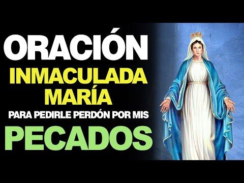 🙏 Oración a la Inmaculada María PARA PEDIRLE PERDÓN POR MIS PECADOS 🙇️