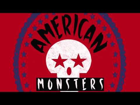 Anthony Freda's American Monsters