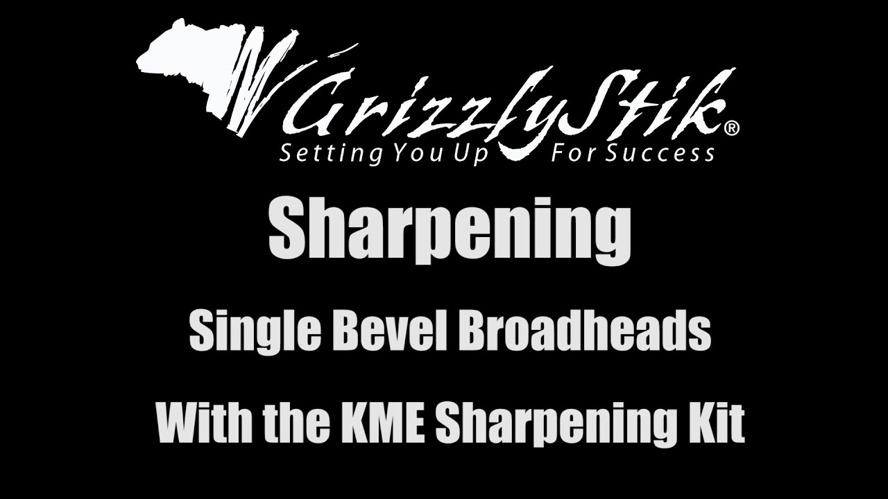 Single Bevel Broadhead Sharpening with the KME Sharpening System -  GrizzlyStik