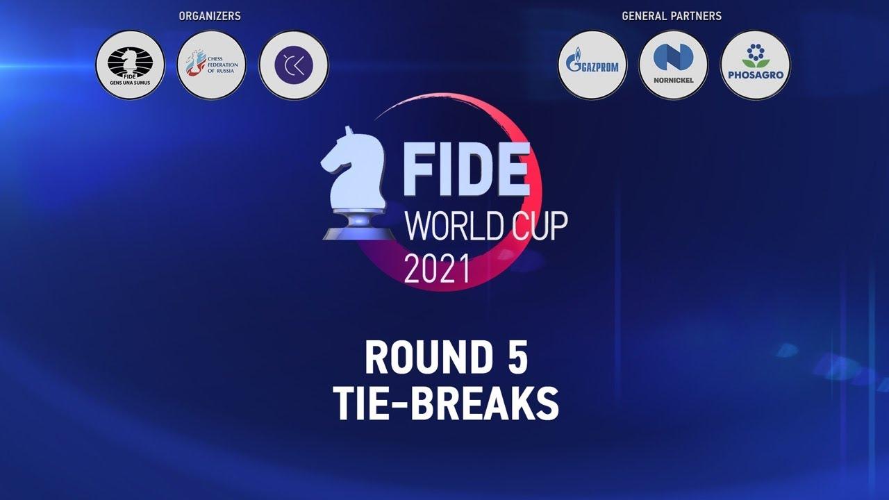 FIDE World Cup 2021   Round 5 - Tie-breaks  