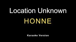 HONNE - Location Unknown (Karaoke)