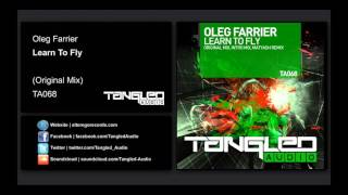 Oleg Farrier - Learn To Fly [Tangled Audio]