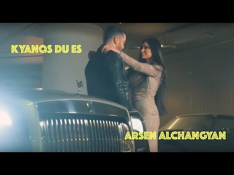 Arsen Alchangyan ( Feat. MC Don Armani ) - Kyanqs Du Es