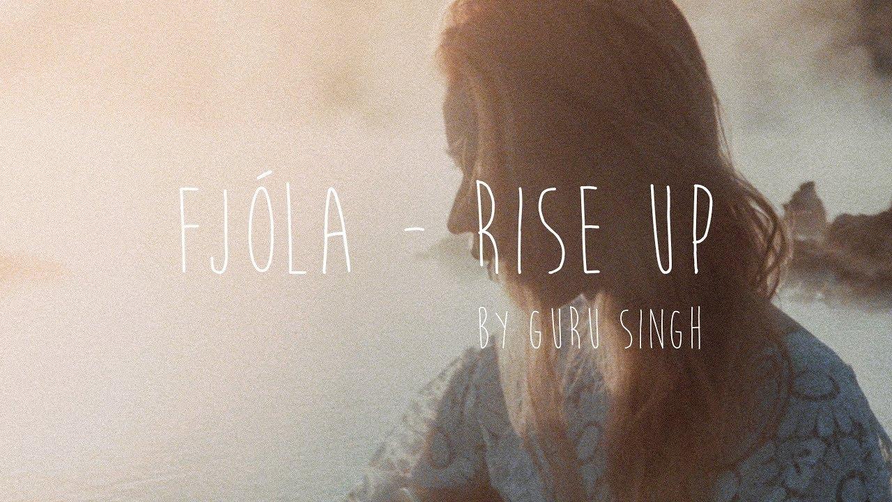 Rise Up by Guru Singh - Fjóla