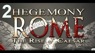 Hegemony Rome The Rise of Caesar   Let's Play Part 2