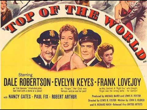 Download Top of the World (1955) Dale Robertson, Evelyn Keyes & Frank Lovejoy