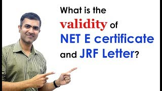 What is the validity of NET E certificate and JRF Letter