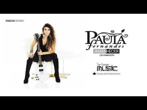 Paula Fernandes - AMANHECER CD COMPLETO 2015 [Todas Músicas]