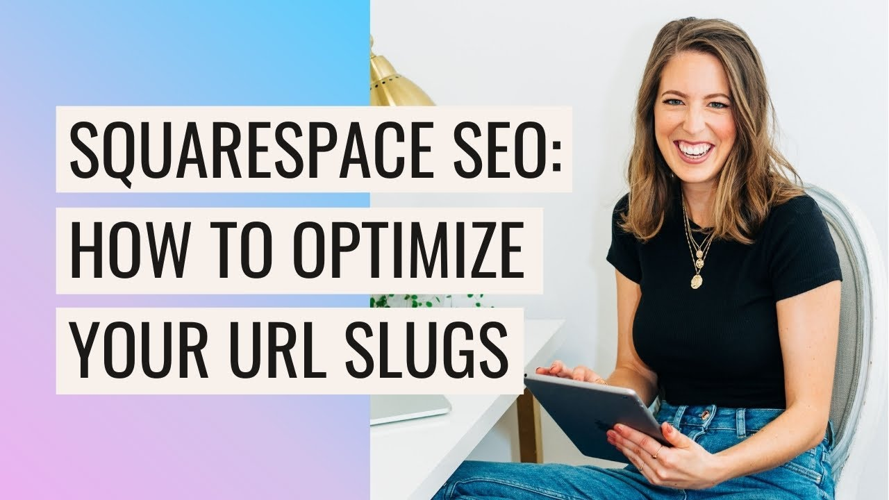 How to Optimize URL Slugs in Squarespace (& Why You Should)