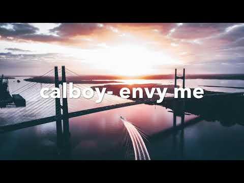 Calboy - Envy Me (clean Version)