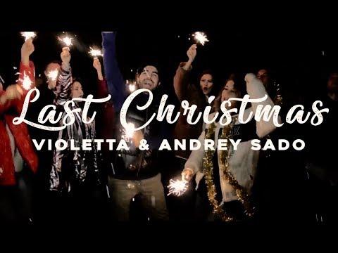 Violetta - Last Christmas (Feat. Andrey Sado) Remix