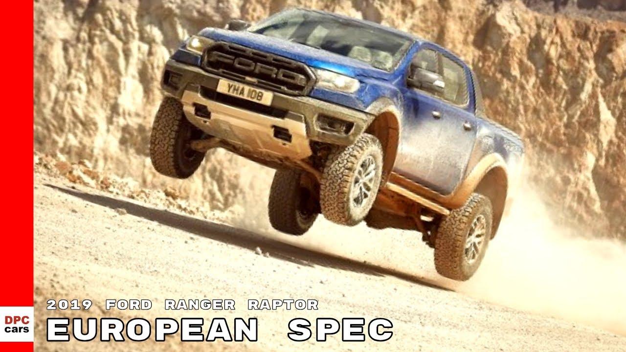 2018 Raptor Ford >> 2019 Ford Ranger Raptor European Spec - YouTube