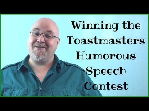 Toastmasters Humorous Speech Contest. Writing a winning speech.