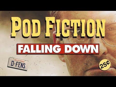 Pod Fiction Ep.007 (Falling Down)