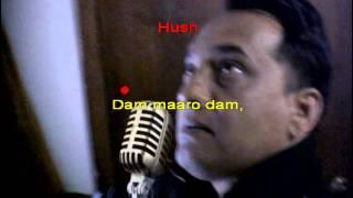 Dum Maro Dum karaoke