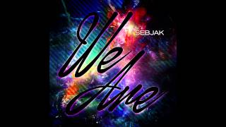 Sebjak - We Are (Original Vocal Mix) [Cover Art]
