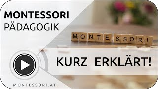 Montessori kurz erklärt!   MONTESSORI.AT 💚