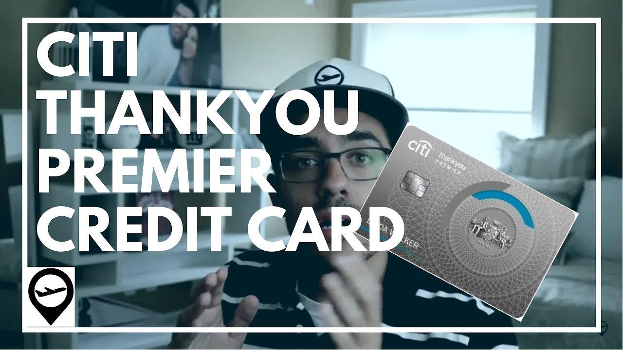Citi ThankYou Premier Credit Card Review - YouTube