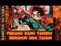 PEDANG BARU TANJIRO milik PENGGUNA NAFAS MATAHARI - Kimetsu No Yaiba