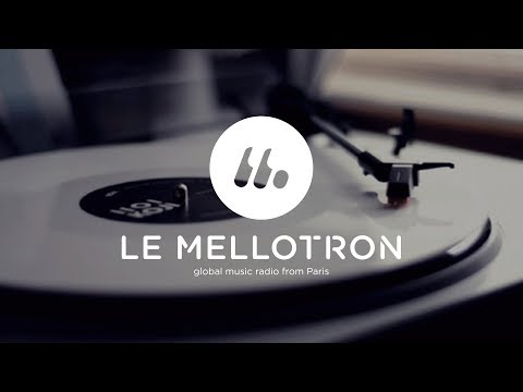 Le Mellotron 24/7 • Global music radio from Paris • An eclectic livestream curated by music lovers