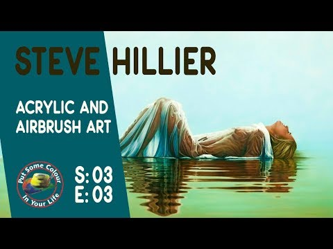 Acrylic and Airbrush Art Tutorial with Steve Hillier