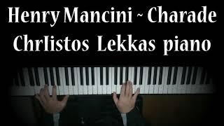 Charade Henry Mancini  Chr.Lekkas piano