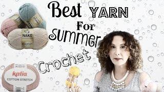 Yarnology Best yarn for Water resistant Summer crochet