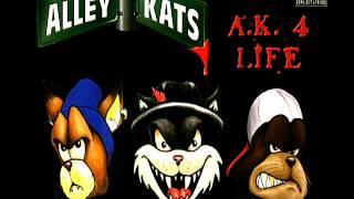 Alley Kats - Where You Get Yo