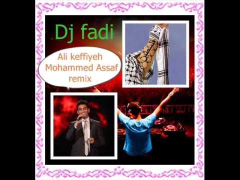 Ali keffiyeh Mohammed Assaf  remix