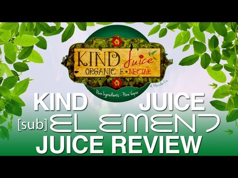 Daily Vape TV- Kind Juice Sub Element Juice Review