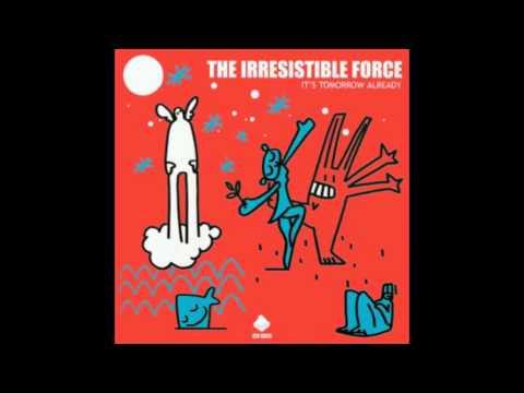 The Irresistible Force - Power