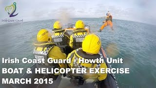 Helicopter Rescue Training - Irish Coast Guard Howth Unit - Boat Exercise - March 2015
