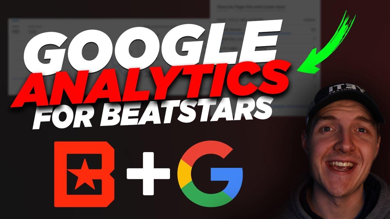 Beatstars Google Analytics Setup 2021: Unlock Hidden Features to Sell Beats Online....