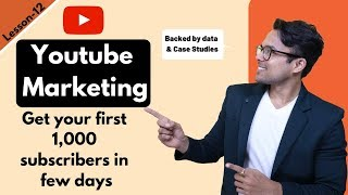 Lesson-12: Youtube Marketing explained in 13 minutes (Backed by data) | Ankur Aggarwal